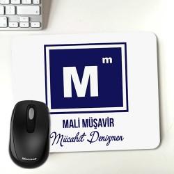 - Mali Müşavire Hediye İsme Özel Mousepad