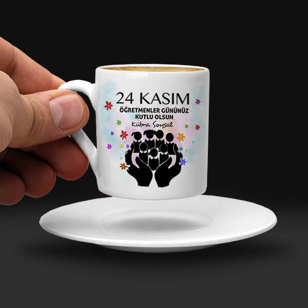 24 Kasım Kutlu Olsun Öğretmen Kahve Fincanı