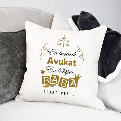 - Avukat Babalara Hediye Yastık