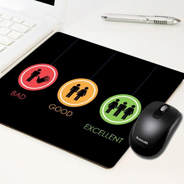 BAD - GOOD - EXCELLENT Mousepad