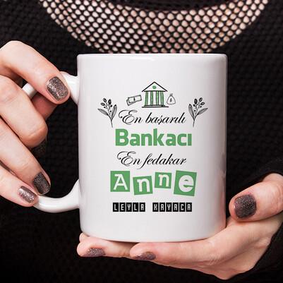 - Bankacı Annelere Hediye Kupa Bardak