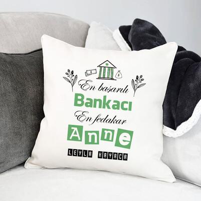 - Bankacı Annelere Hediye Yastık