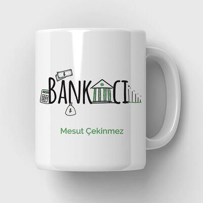- Bankacılara İsme Özel Tasarım Bardak
