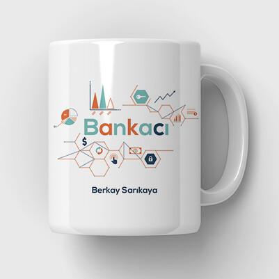 - Bankacıya Hediye İsimli Kupa Bardak