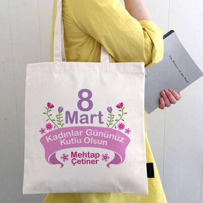 - Bayanlara Özel Kadınlar Günü Temalı Çanta
