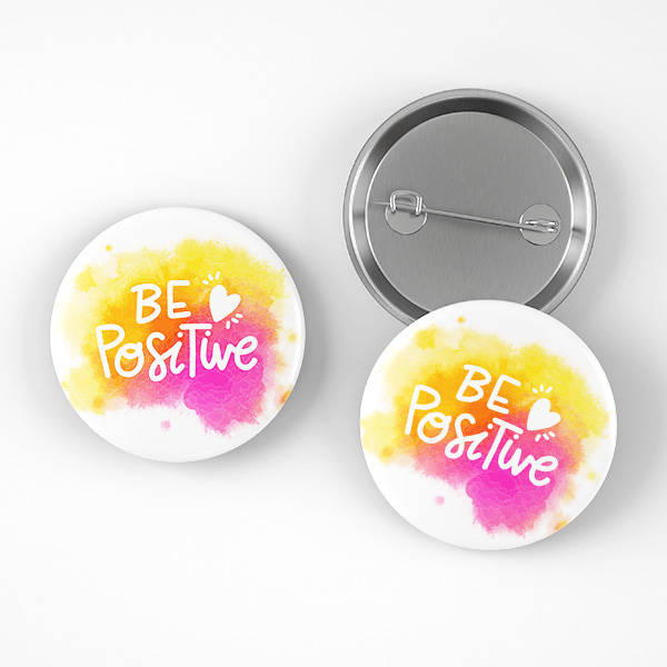 Be Positive Buton Rozet
