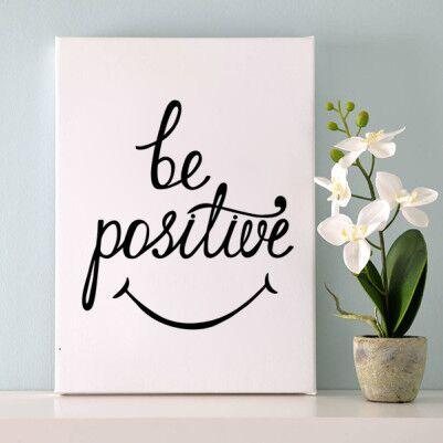 - Be Positive Temalı Motto Kanvas Tablo