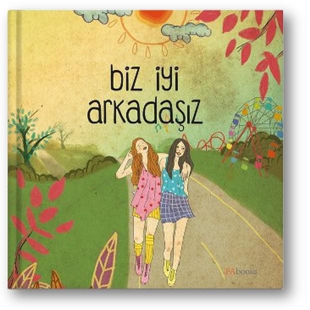 Biz İyi Arkadaşız Kitabı