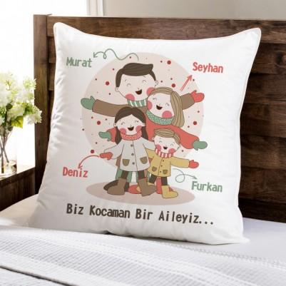 - Biz Kocaman Bir Aileyiz Yastık