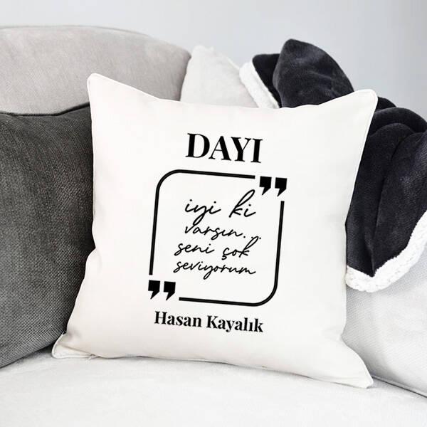 Canım Dayım Mesajlı Yastık