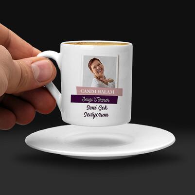 Canım Halam Fotoğraflı Kahve Fincanı - Thumbnail