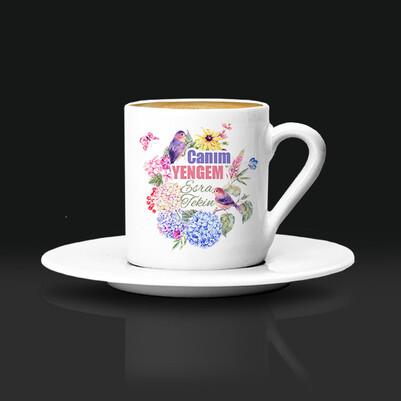 - Çiçek Yengem İsimli ve Mesajlı Kahve Fincanı