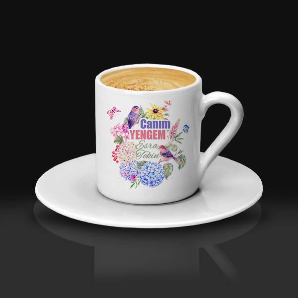 Çiçek Yengem İsimli ve Mesajlı Kahve Fincanı