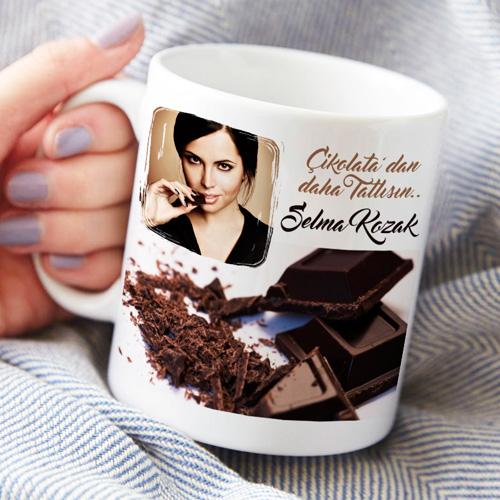 Çikolatalardan Daha Tatlısın Kupa Bardak
