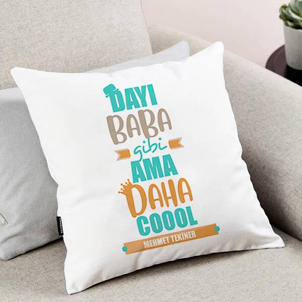 Coool Dayım İsimli Yastık