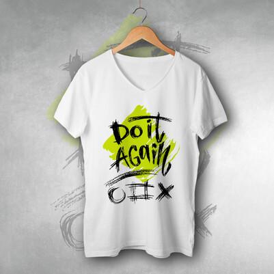 - Do It Again Unisex Tişört
