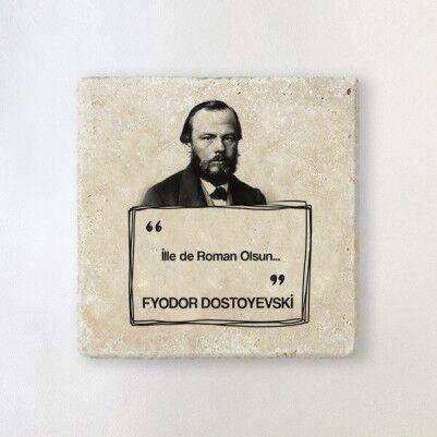 - Dostoyevski Esprili Taş Bardak Altlığı