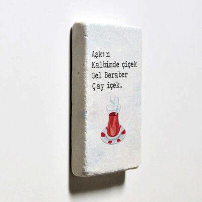Gel Beraber Çay İçek Taş Buzdolabı Magneti - Thumbnail