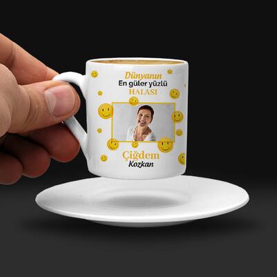 - Güler Yüzlü Halam Kahve Fincanı