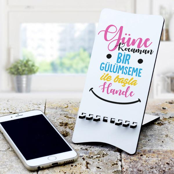 Güne Kocaman Bir Gülümseme İle Başla Ahşap Telefon Standı