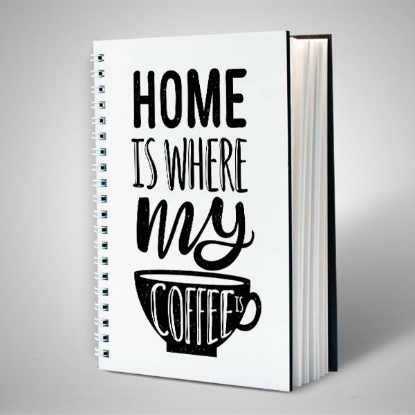 Home Is Where My Coffee Motto Defter
