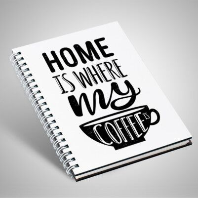 - Home Is Where My Coffee Motto Defter