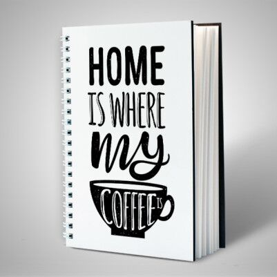 Home Is Where My Coffee Motto Defter - Thumbnail