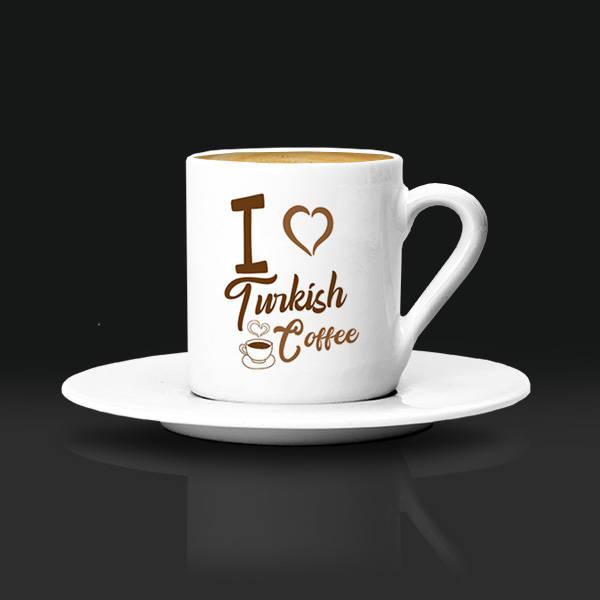I Love Turkish Coffee Fincanı