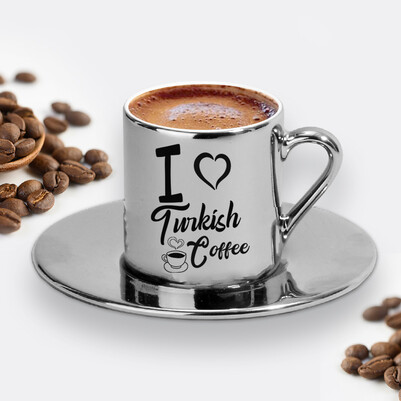 - I Love Turkish Coffee Silver Kahve Fincanı