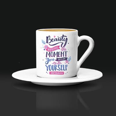 - İçindeki Güzellik İsimli Kahve Fincanı
