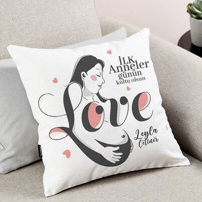 - İlk Anne Sevgisi Yastık