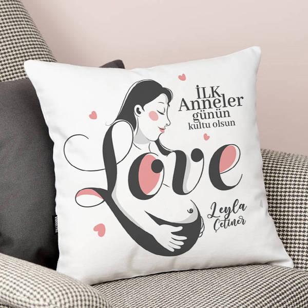 İlk Anne Sevgisi Yastık