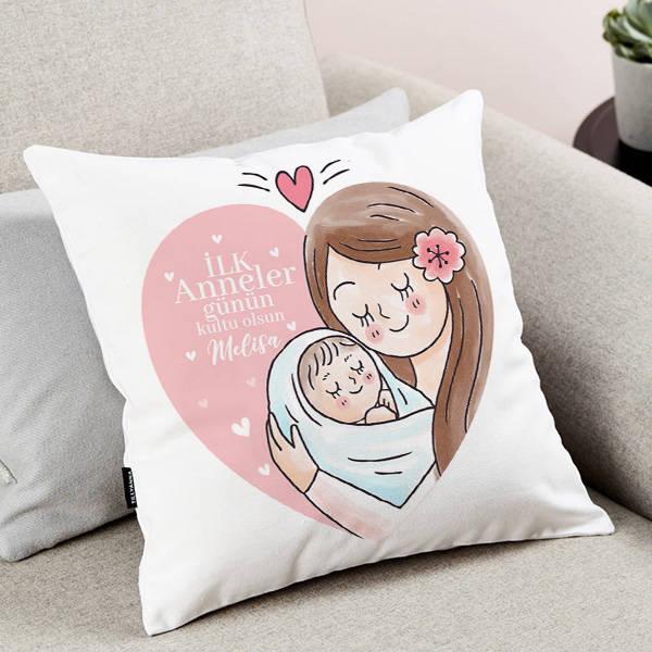 İlk Anneler Günün Kutlu Olsun Anne Yastık