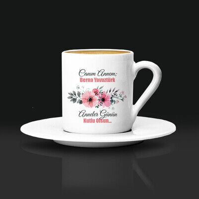 - İsimli Çiçek Annem Kahve Fincanı