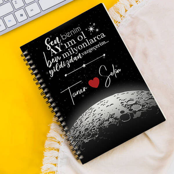 Kişiye Özel Benim Ay'ım Ol Sevgili Defteri