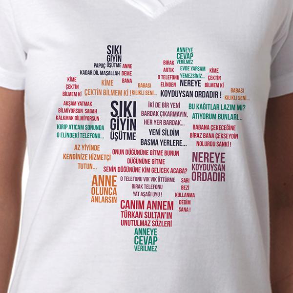 Kişiye Özel Klasik Anne Sözleri Tişörtü
