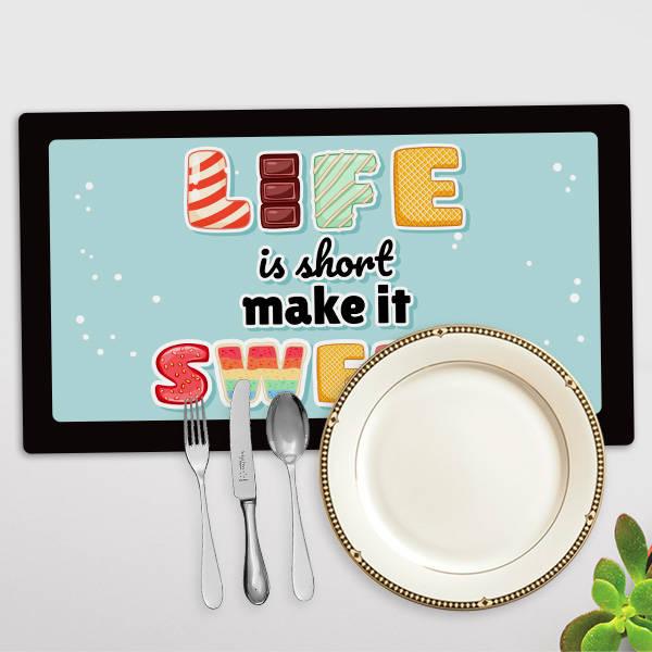 Life Is Short Make It Sweet Amerikan Servisi
