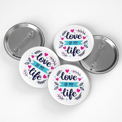 Love Of My Life Buton Rozet - Thumbnail