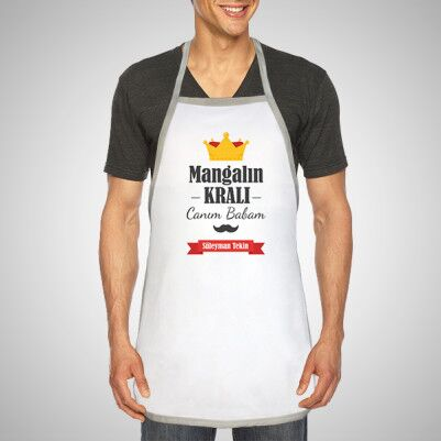 - Mangalın Kralı Babam Mutfak Önlüğü