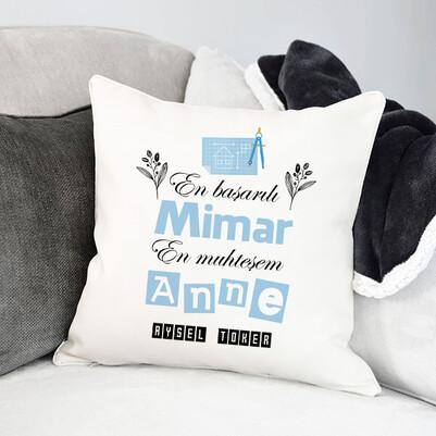- Mimar Annelere Hediye Yastık