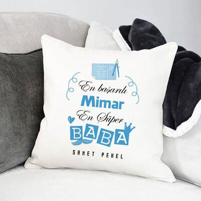 - Mimar Babalara Hediye Yastık