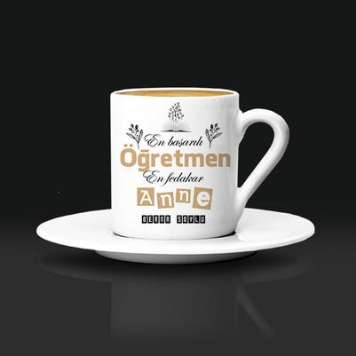 - Öğretmen Annelere Hediye Kahve Fincanı