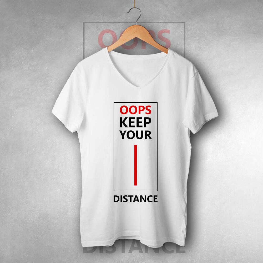 Oops Keep Your Distance Unisex Tişört