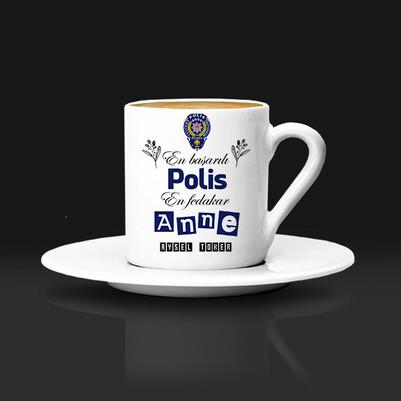 - Polis Annelere Hediye Kahve Fincanı