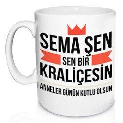 - Sen Bir Kraliçesin Annem Kupa Bardak