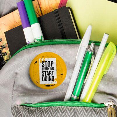 Stop Thinking Start Doing Buton Rozet - Thumbnail
