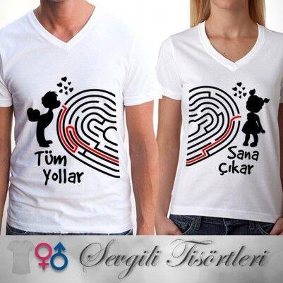 - Tüm Yollar Sana Çıkar Çift Tişörtleri