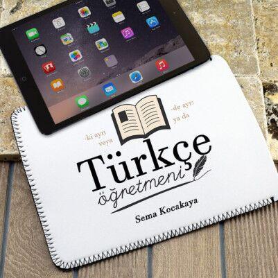 - Türkçe Öğretmenine Hediye Tablet Kılıfı