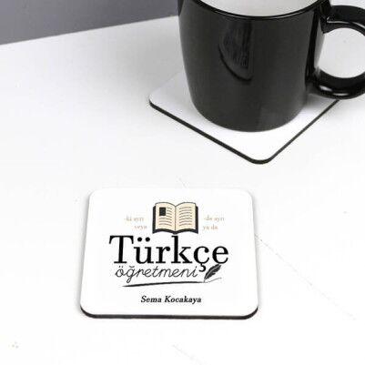 - Türkçe Öğretmenlerine Özel Bardak Altlığı