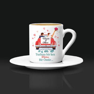 - Tuzlusu Bir Kez Tatlısı Bir Ömür Kahve Fincanı